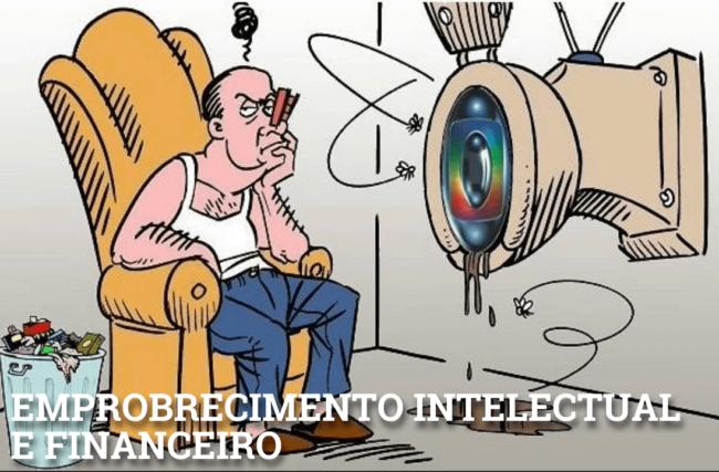 EMPOBRECIMENTO INTELECTUAL E FINANCEIRO: COMO COMBATER ESTE MAL DO SÉCULO